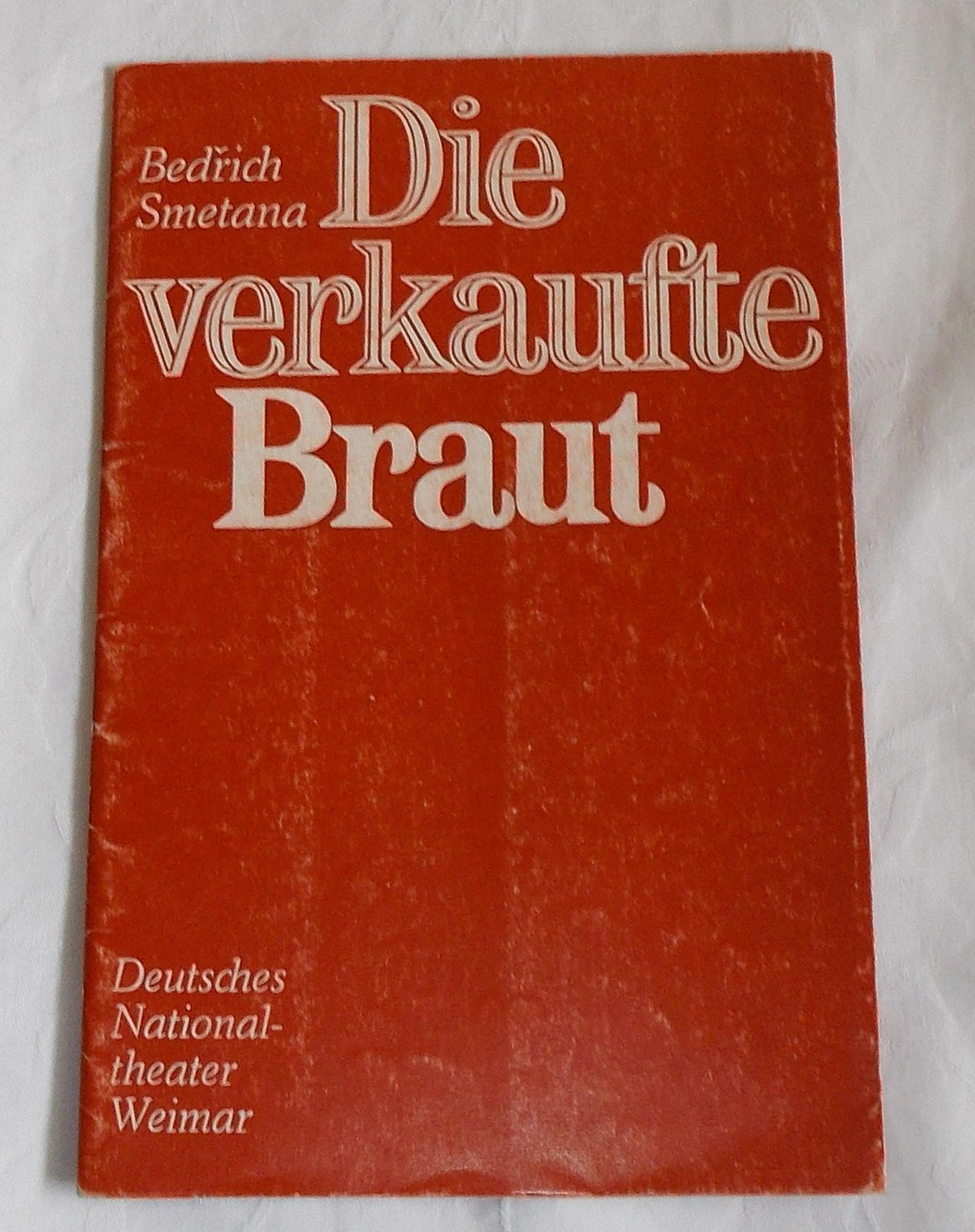 Programmheft Die verkaufte Braut. Deutsches Nationaltheater Weimar 1974