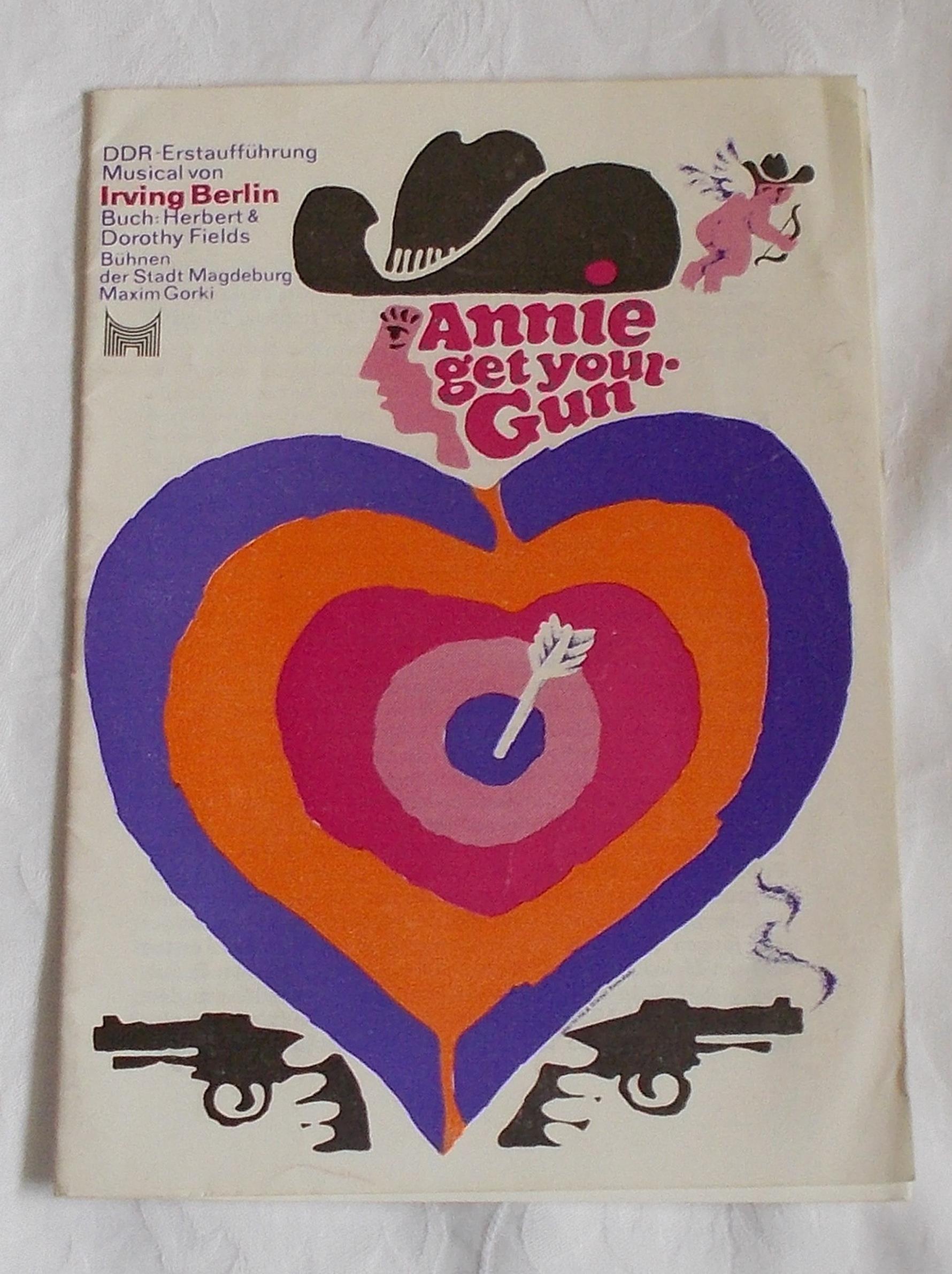 Programmheft ANNIE GET YOUR GUN. Bühnen der Stadt Magdeburg Maxim Gorki 1975