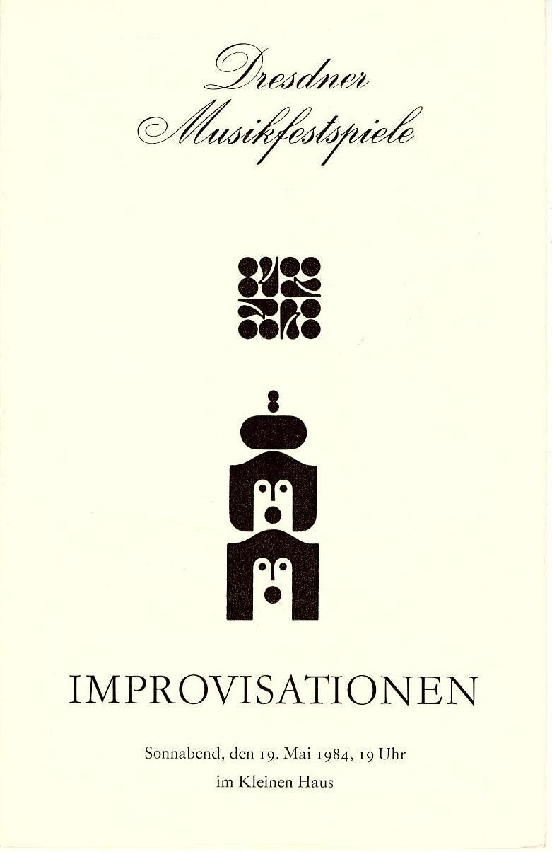 Programmheft IMPROVISATIONEN. Dresdner Musikfestspiele 1984
