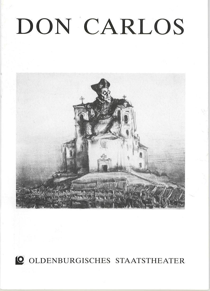 Programmheft DON CARLOS. Oper nach Schillers Drama. Oldenburg 1991