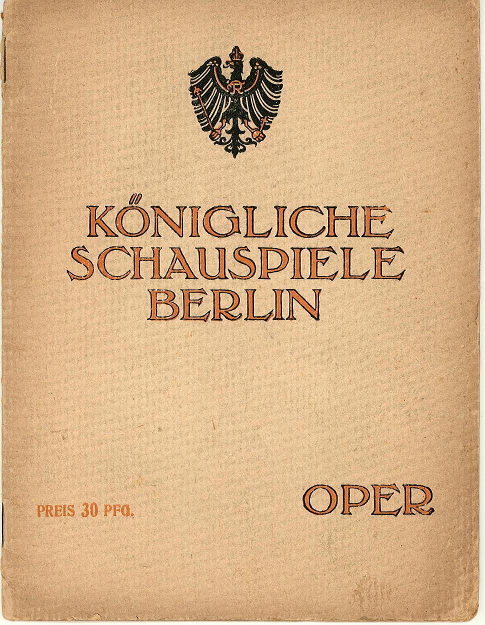 Programmheft Lohengrin Königliche Schauspiele Berlin, Opernhaus 1917