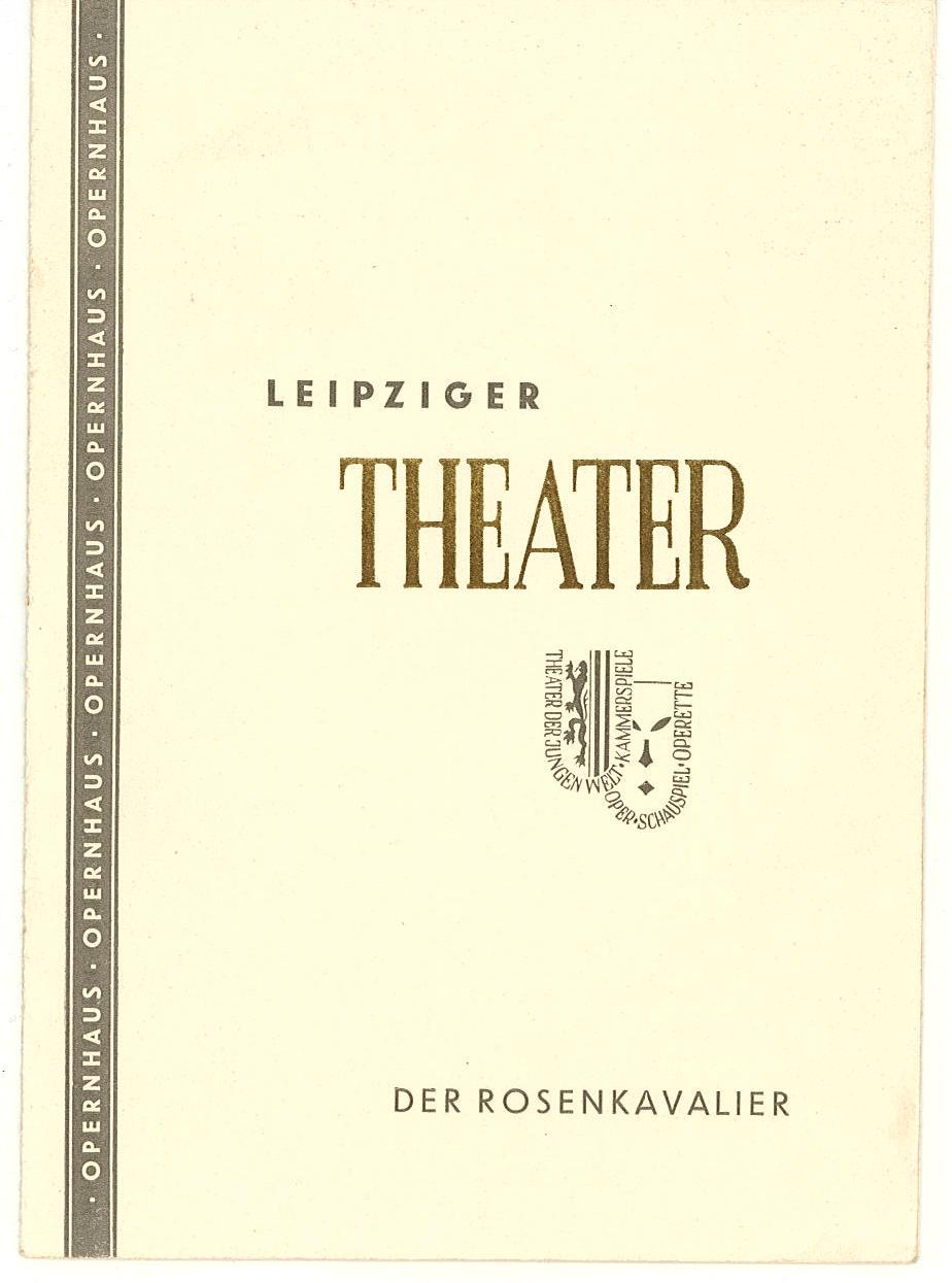 Programmheft Der Rosenkavalier. Leipziger Theater, Max Burghardt 1952