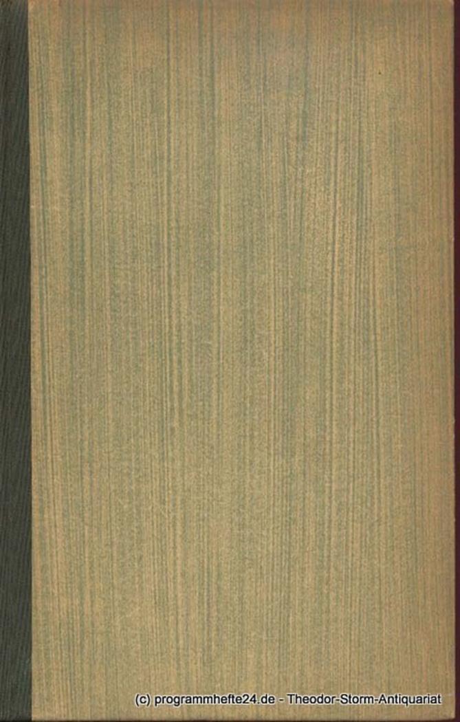 Gedanken und Aufsätze. Goethes Werke. Herausgegeben von Ernst Merian-Genast. Zwö