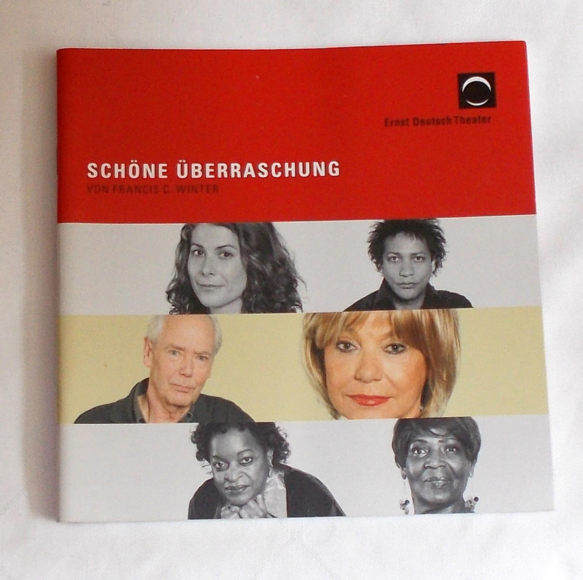 Programmheft SCHÖNE ÜBERRASCHUNG Francis C. Winter Ernst Deutsch Theater 2010
