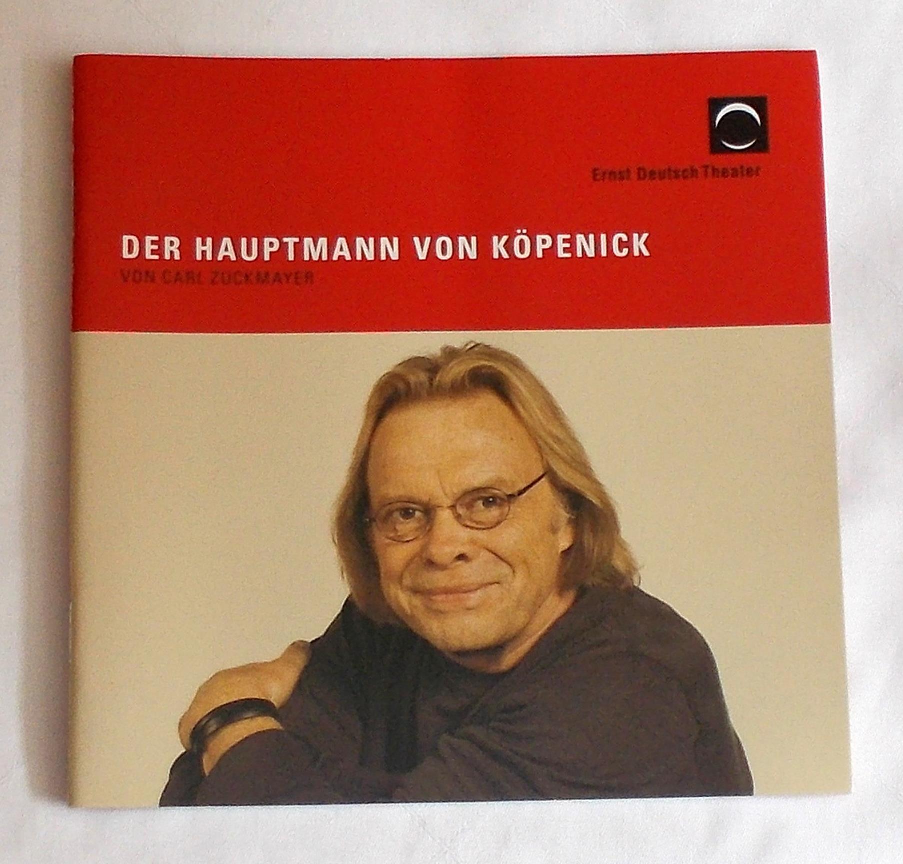 Programmheft Der Hauptmann von Köpenick. Ernst Deutsch Theater 2010