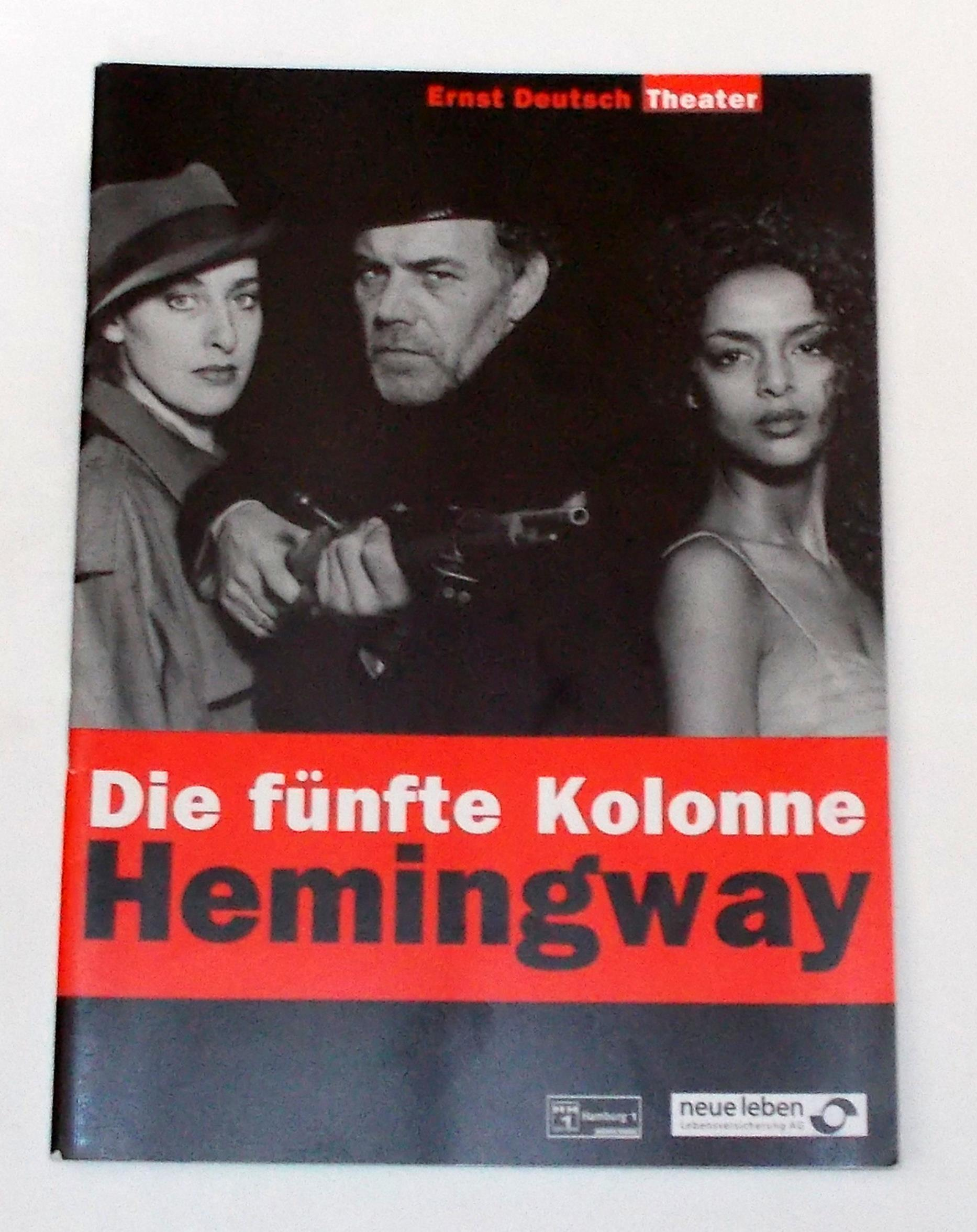 Programmheft Die fünfte Kolonne von Ernest Hemingway. Ernst Deutsch Theater 1999