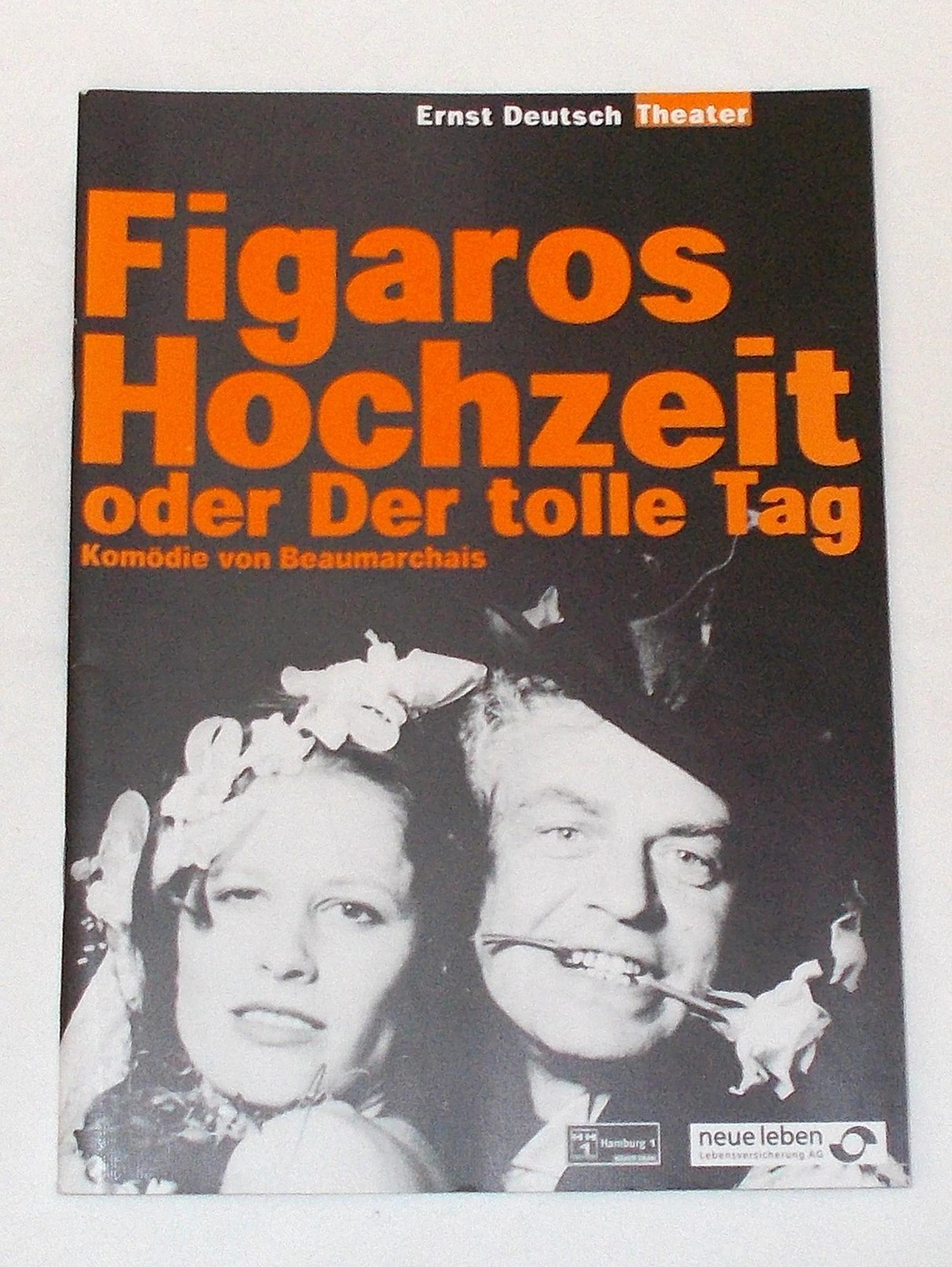Programmheft Figaros Hochzeit oder Der tolle Tag. Ernst Deutsch Theater 1999