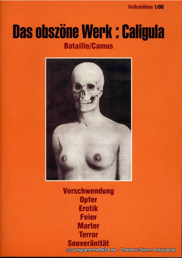 Programmheft Das obszöne Werk: Caligula. Volksbühne am Rosa-Luxemburg-Platz 2000