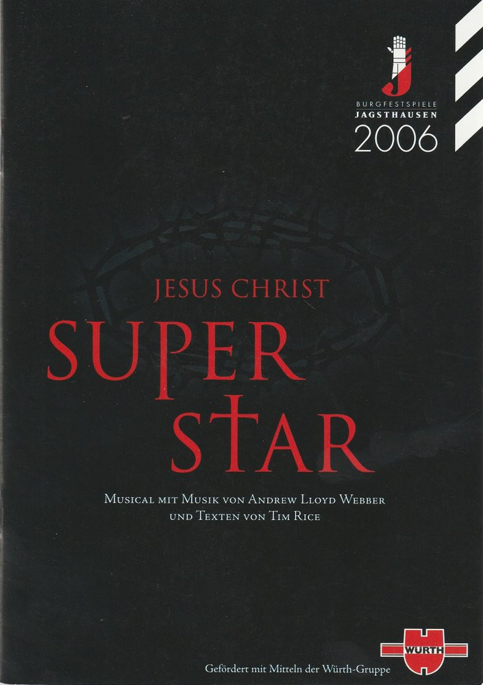 Programmheft Webber JESUS CHRIST SUPER STAR Burgfestspiele Jagsthausen 2006