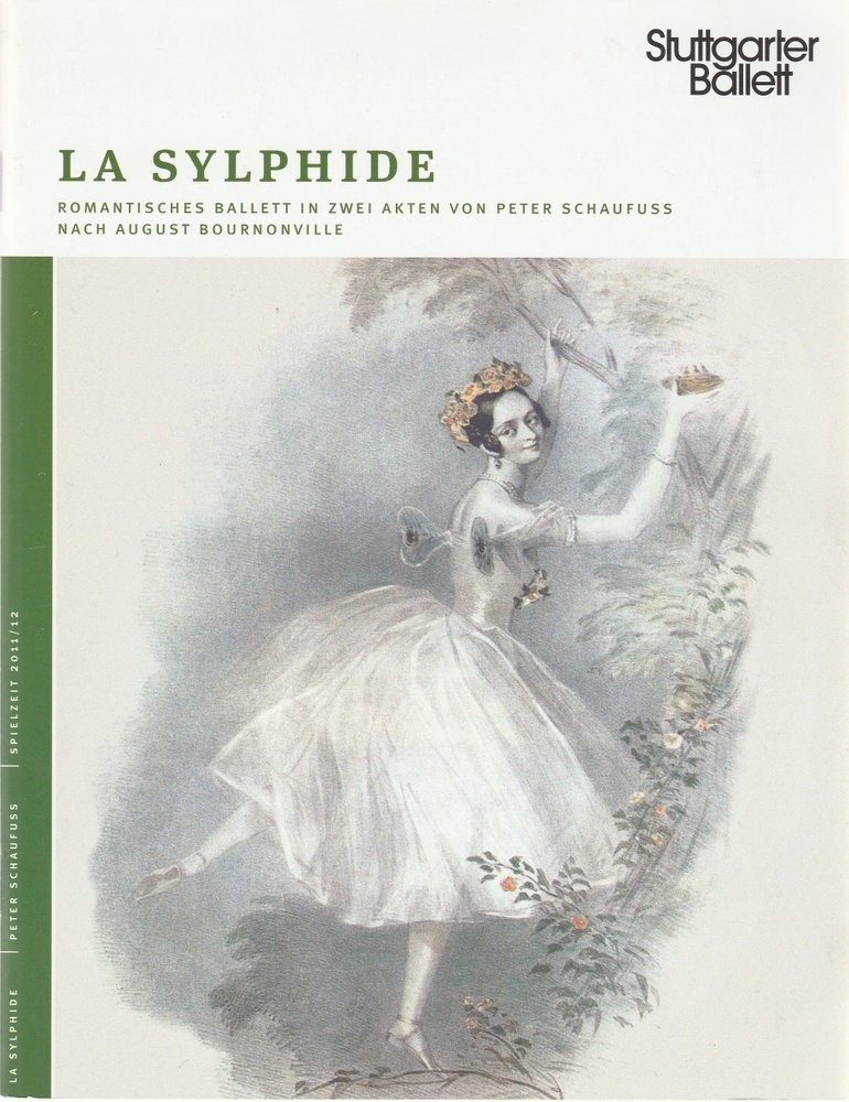 Programmheft LA SYLPHIDE BALLETT VON PETER SCHAUFUSS Stuttgarter Ballett 2012