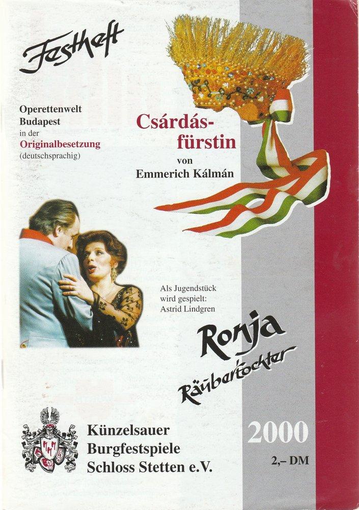 Programmheft Emmerich Kalman DIE CSARDASFÜRSTIN Künzelsauer Burgfestspiele 2000