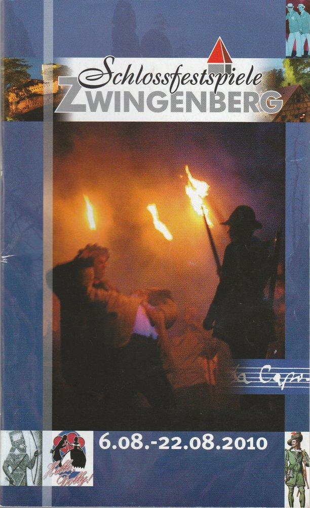 Programmheft SCHLOSSFESTSPIELE ZWINGENBERG 6. 08. bis 22. 08. 2010