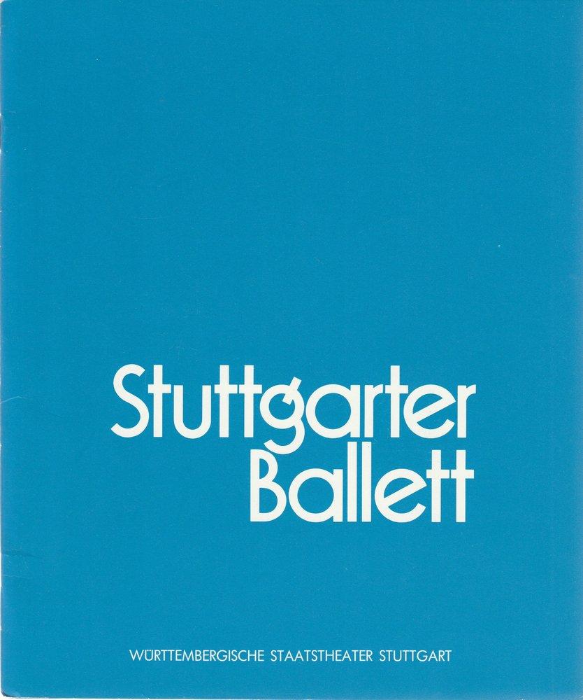 Programmheft DAS STUTTGARTER BALLETT  Württembergische Staatstheater 1982
