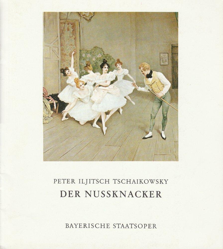Programmheft Peter I. Tschaikowsky DER NUßKNACKER Bayerische Staatsoper 1973