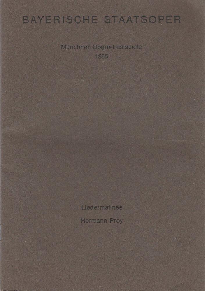Programmheft LIEDERMATINEE HERMANN PREY Bayerische Staatsoper 1985