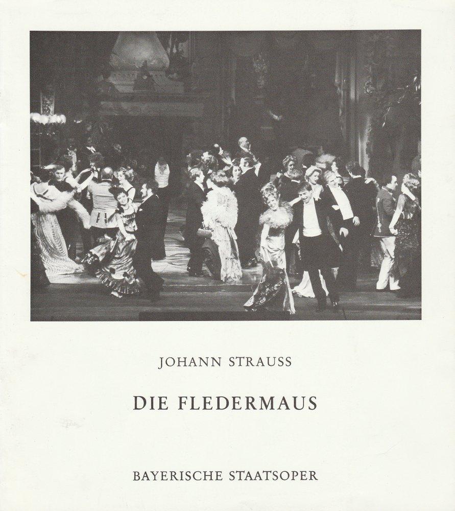 Programmheft Johann Strauss DIE FLEDERMAUS Bayerische Staatsoper 1974
