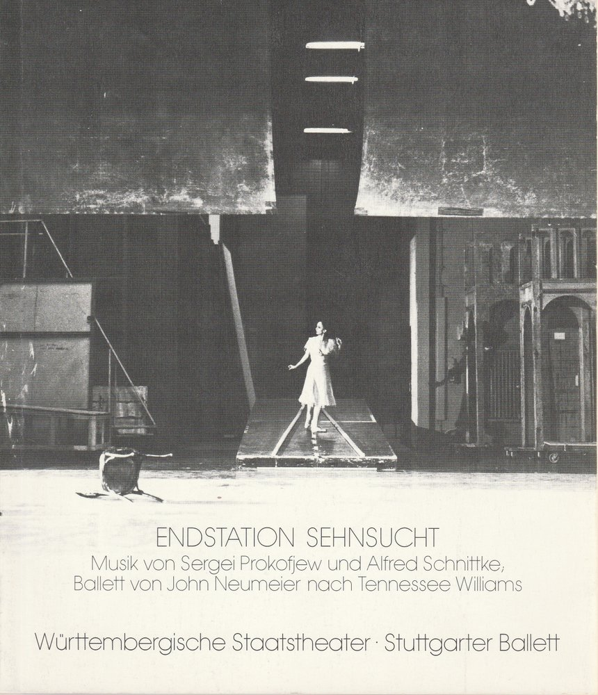Programmheft Urauff. BALLETT ENDSTATION SEHNSUCHT Württemb. Staatstheater 1983