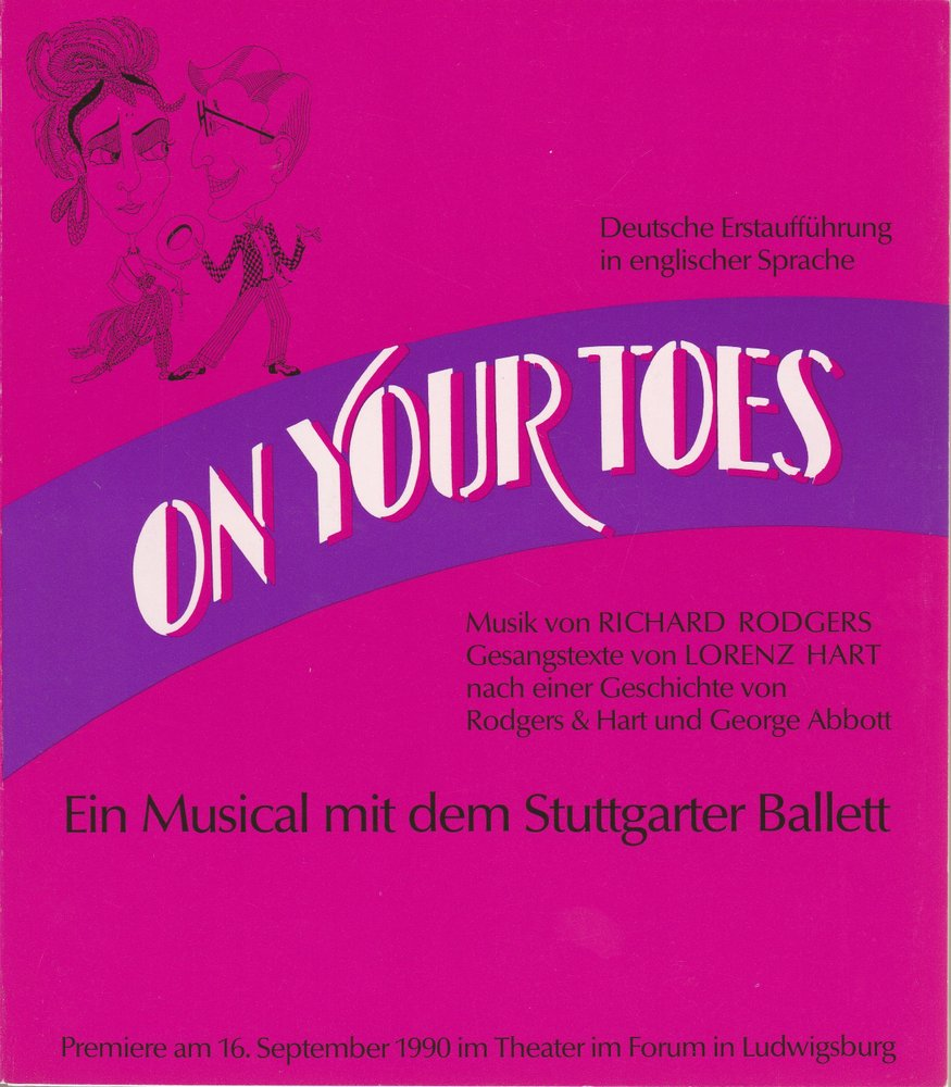 Programmheft ON YOUR TOES Musical Ludwigsburg 1990