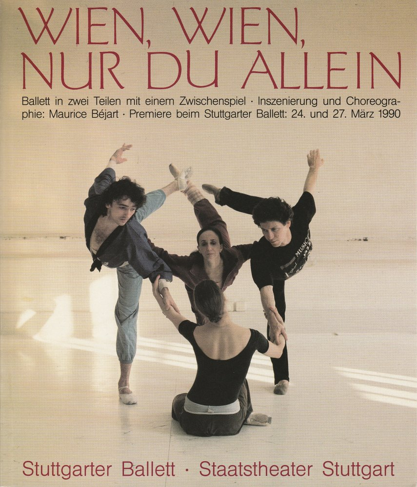 Programmheft WIEN, WIEN, NUR DU ALLEIN Stuttgarter Ballett 1990