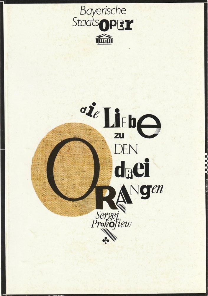 Programmheft Prokofjew DIE LIEBE Zu DEN DREI ORANGEN Bayerische Staatsoper 1991
