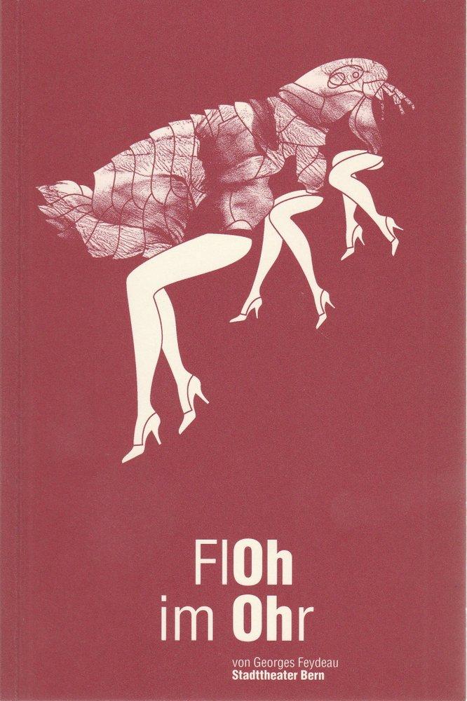 Programmheft Georges Feydeau FLOH IM OHR Stadttheater Bern 2003