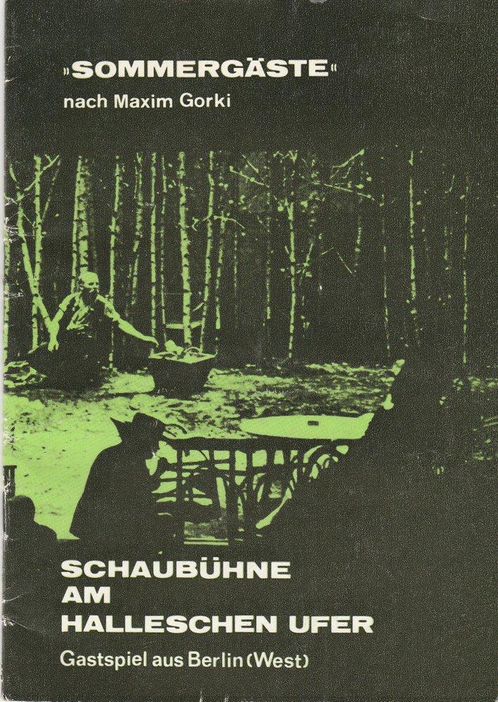 Programmheft SOMMERGÄSTE nach Gorki Gastspiel in der DDR Februar 1978 Schaubühne