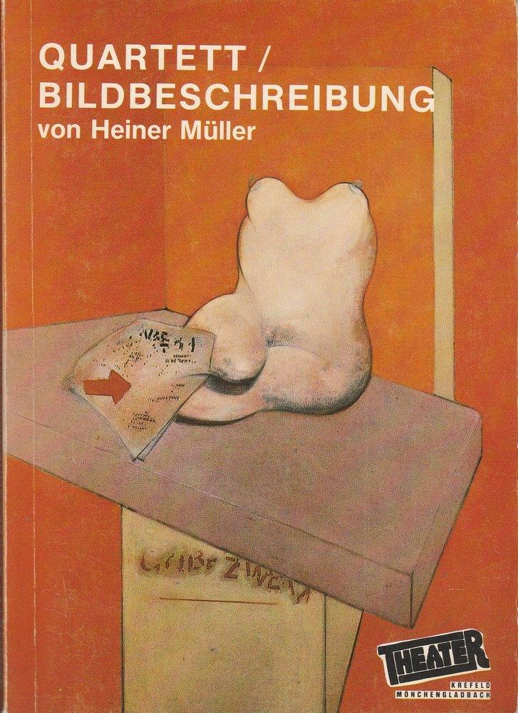 Programmheft Heiner Müller QUARTETT / BILDBESCHREIBUNG Krefeld 1985