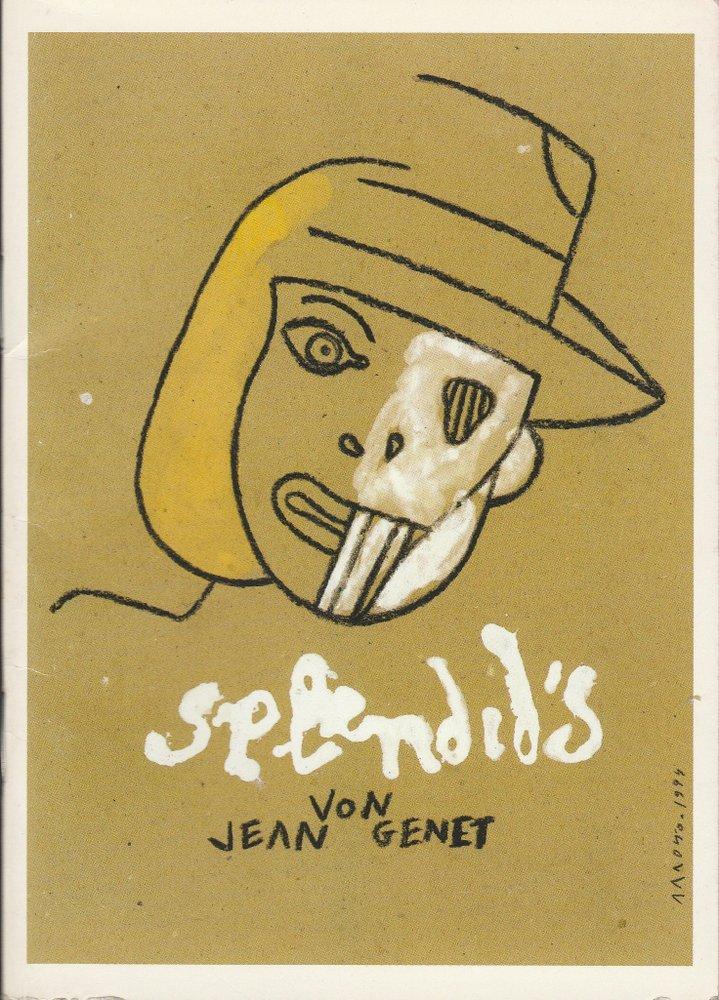 Programmheft Uraufführung Jean Genet SPLENDID´S Schaubühne Lehniner Platz 1994