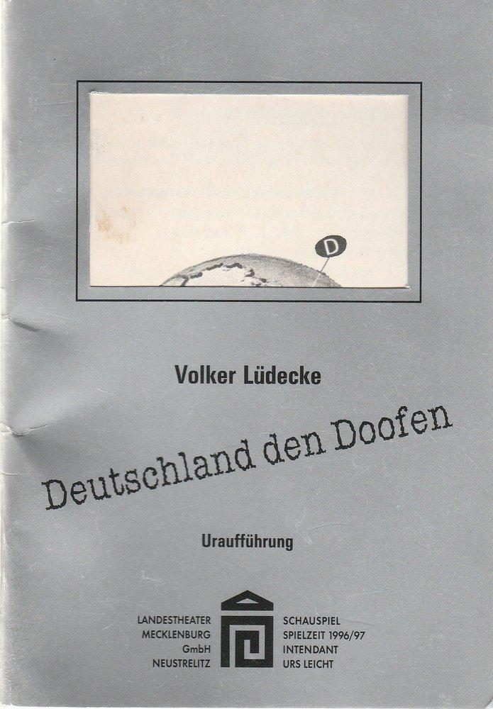 Programmheft Uraufführung Volker Lüdecke DEUTSCHLAND DEN DOOFEN Neustrelitz 1997