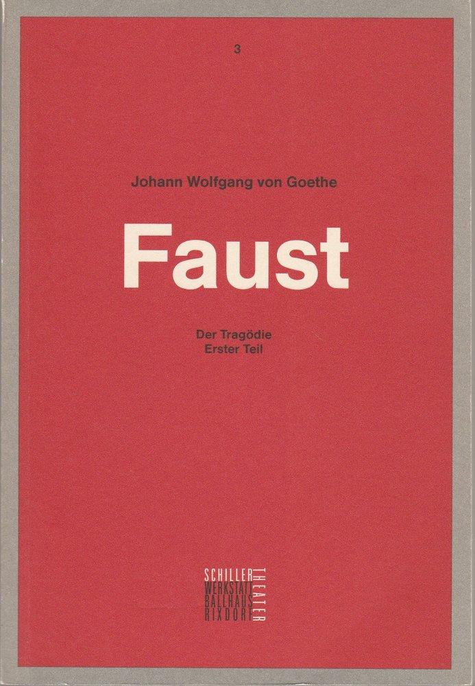 Programmheft Goethe FAUST Der Tragödie erster Teil Schiller Theater 1990