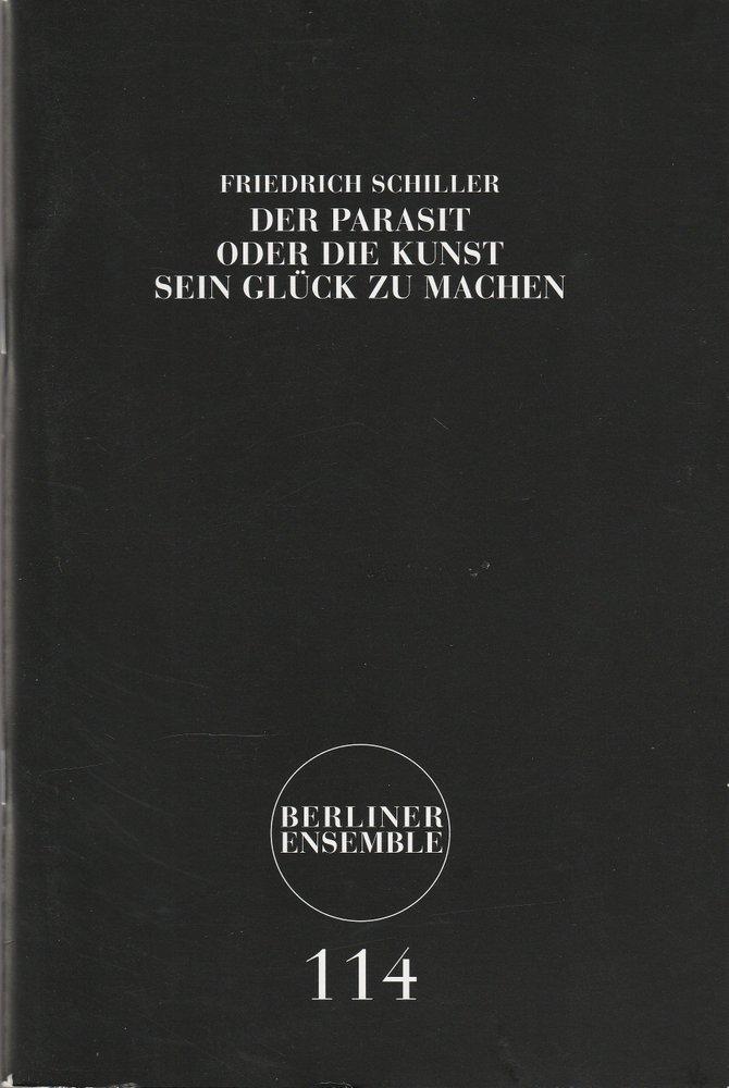Programmheft Friedrich Schiller DER PARASIT Berliner Ensemble 2009 Nr. 114