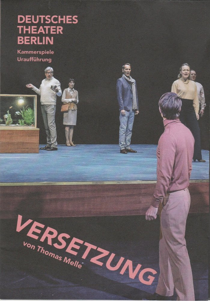 Programmheft Uraufführung VERSETZUNG von Thomas Melle Kammerspiele Berlin 2017