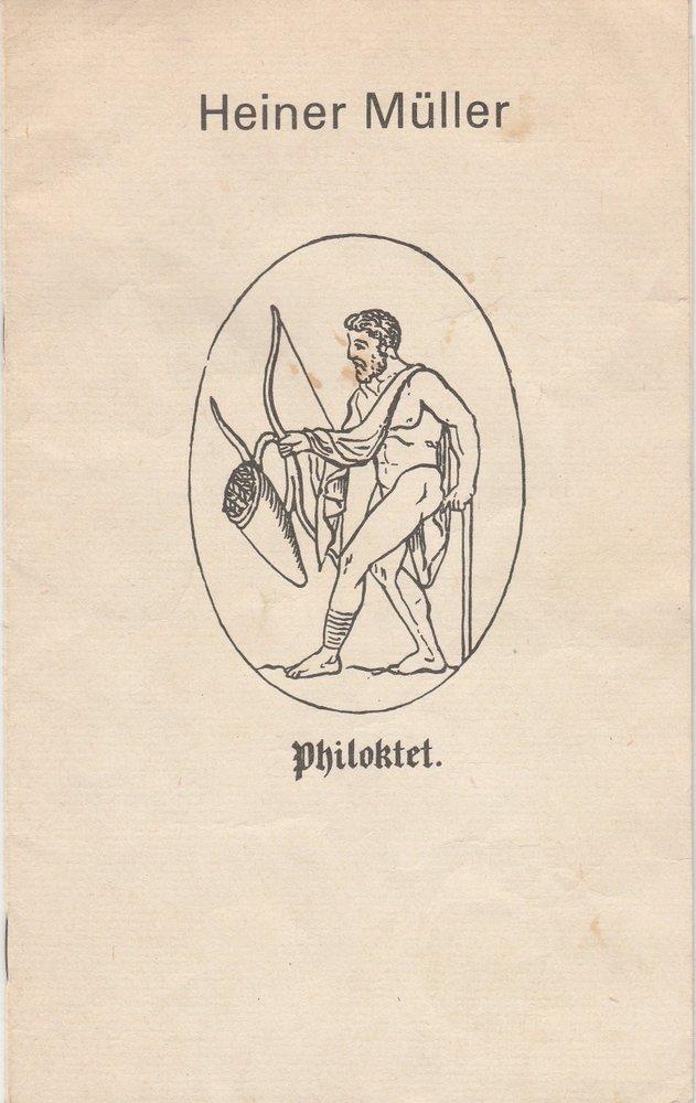 Programmheft DDR-Erstaufführung Heiner Müller PHILOKTET Deutsches Theater 1977