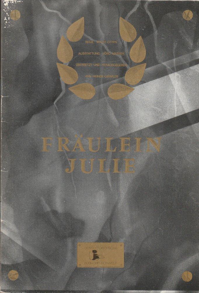 Programmheft August Strindberg FRÄULEIN JULIE Bühnen Schwedt 1990