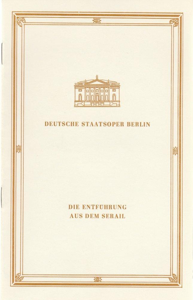 Programmheft Mozart DIE ENTFÜHRUNG AUS DEM SERAIL Deutsche Staatsoper Berlin 88