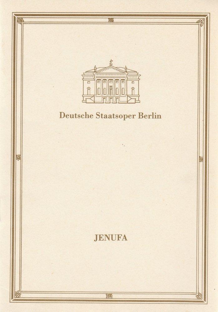 Programmheft Leos Janacek JENUFA Deutsche Staatsoper Berlin 1987