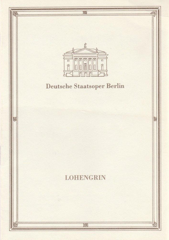 Programmheft Richard Wagner LOHENGRIN Deutsche Staatsoper Berlin 1990
