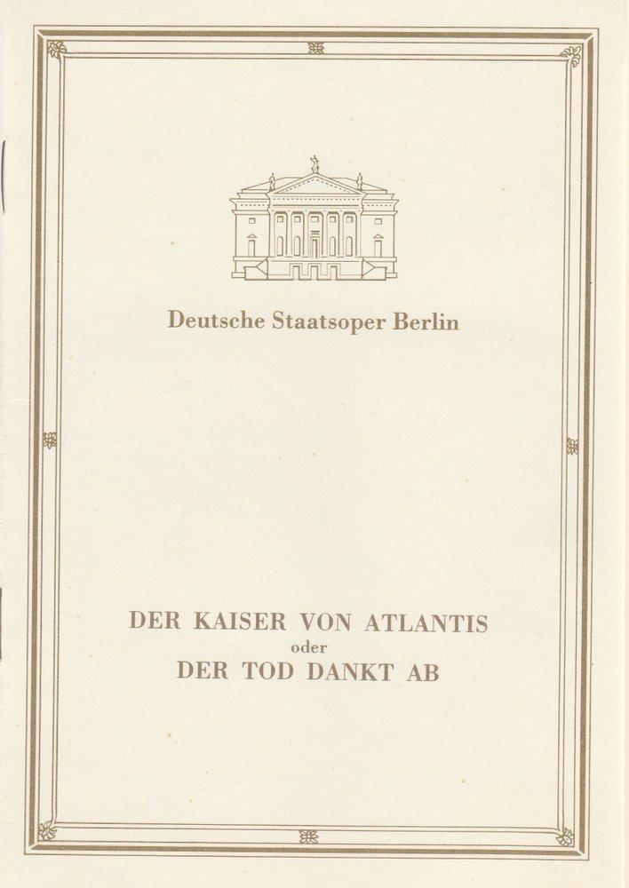 Programmheft DER KAISER VON ATLANTIS Deutsche Staatsoper Berlin 1990
