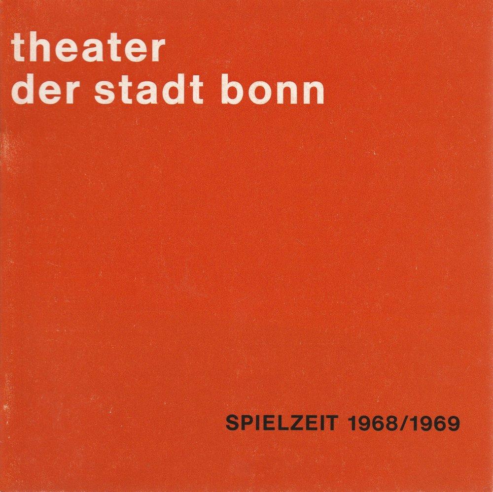 Programmheft Spielzeitheft 1968 / 1969 Theater der Stadt Bonn 1968