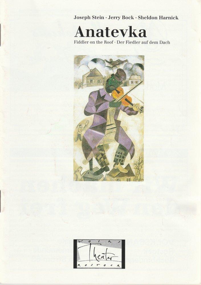 Programmheft J. Stein / J. Bock / S. Harnick ANATEVKA Volkstheater Rostock 1990