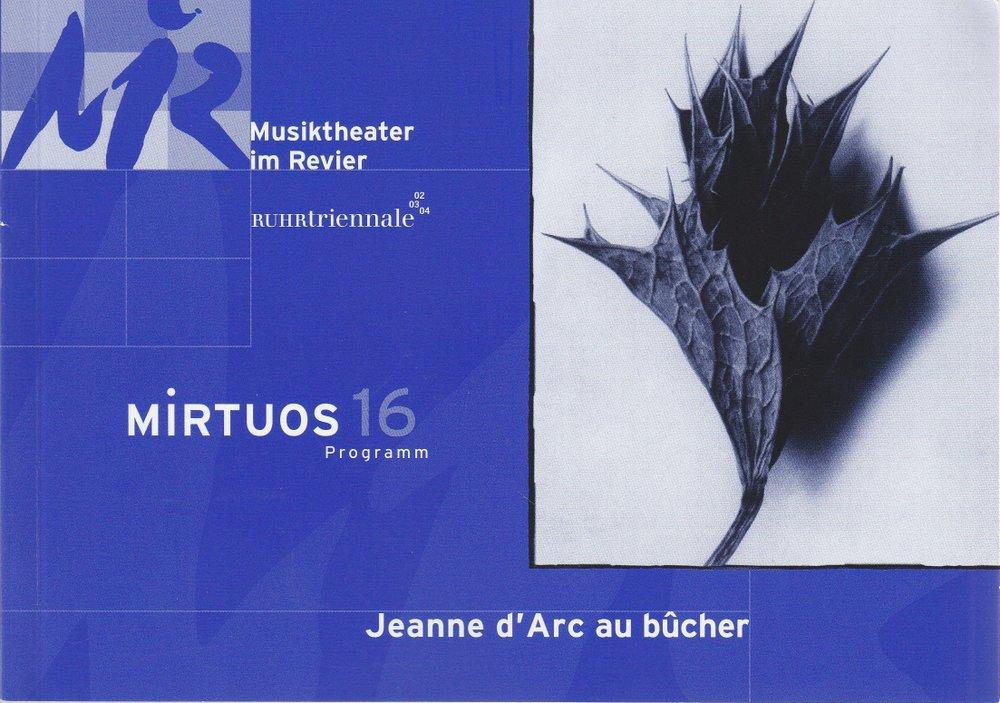 Programmheft Arthur Honegger JEANNE D'ARC AU BUCHER Musiktheater im Revier 2003