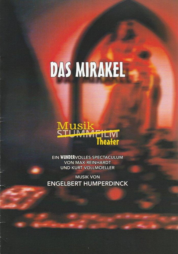 Programmheft Kurt Vollmoeller und Max Reinhardt DAS MIRAKEL Schauburg 2003