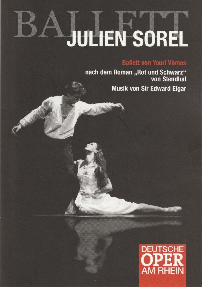 Programmheft JULIEN SOREL Ballett von Youri Vamos Deutsche Oper am Rhein 2006