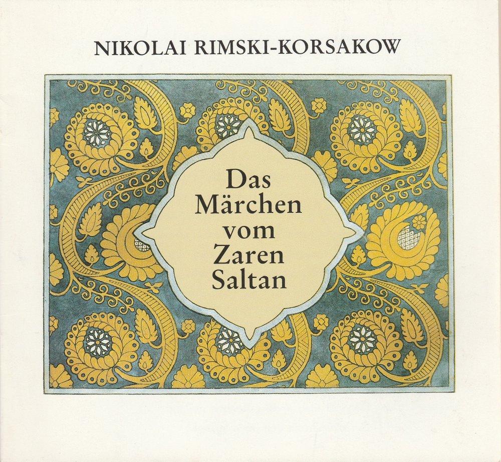 Programmheft N.Rimski-Korsakow MÄRCHEN VOM ZAREN SALTAN Komische Oper 1993