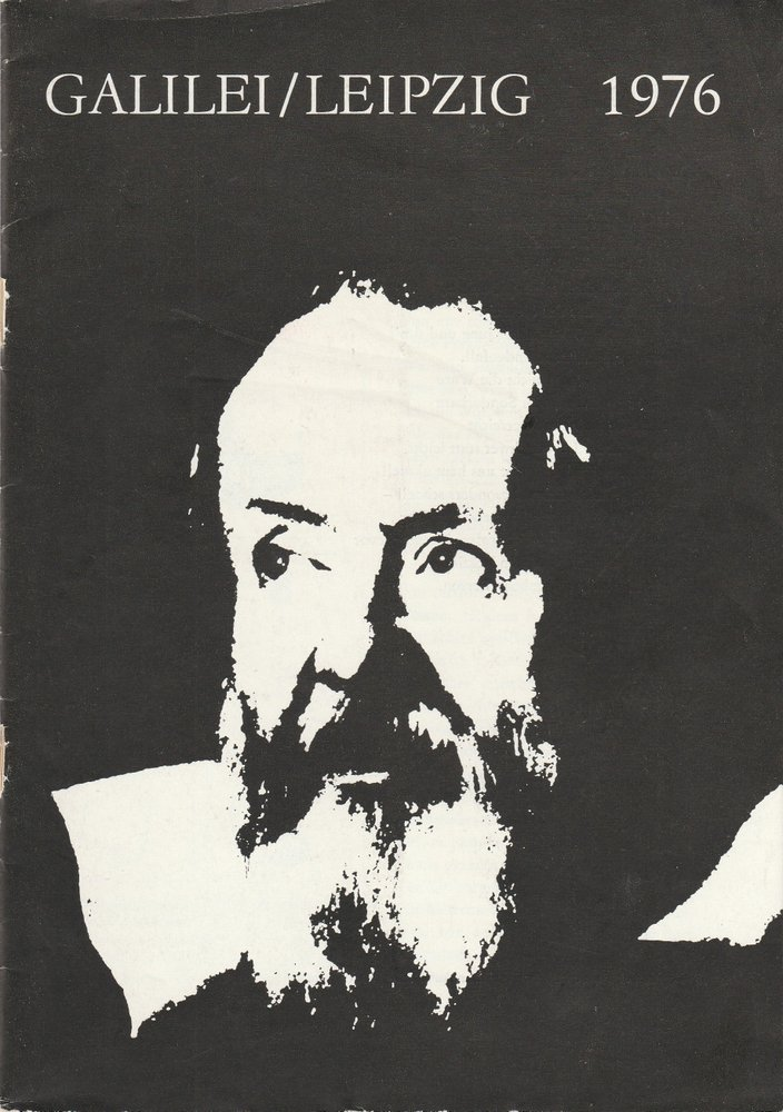 Programmheft Bertolt Brecht DAS LEBEN DES GALILEI Leipziger Theater 1976