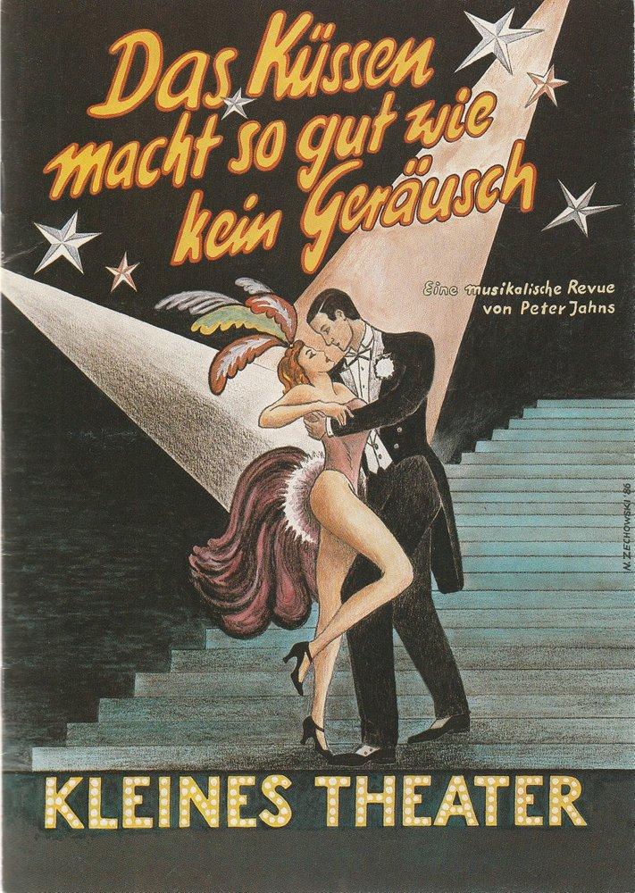 Programmheft  DAS KÜSSEN MACHT SO GUT WIE KEIN GERÄUSCH  Kleines Theater 1989