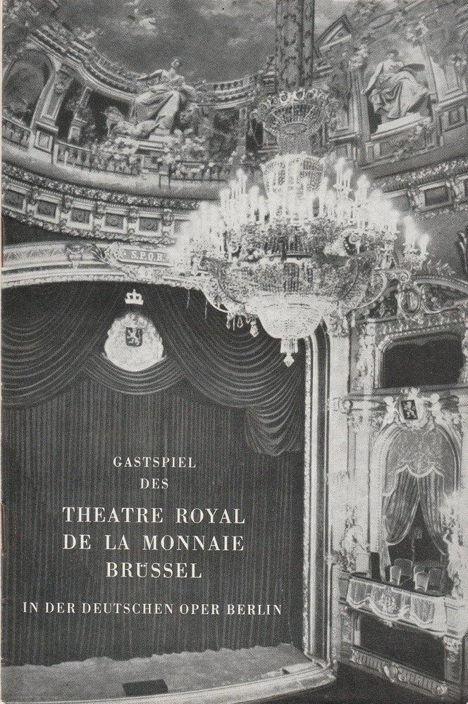 Programmheft GASTSPIEL THEATRE ROYAL DE LA MONNAIE BRÜSSEL Deutsche Oper 1963