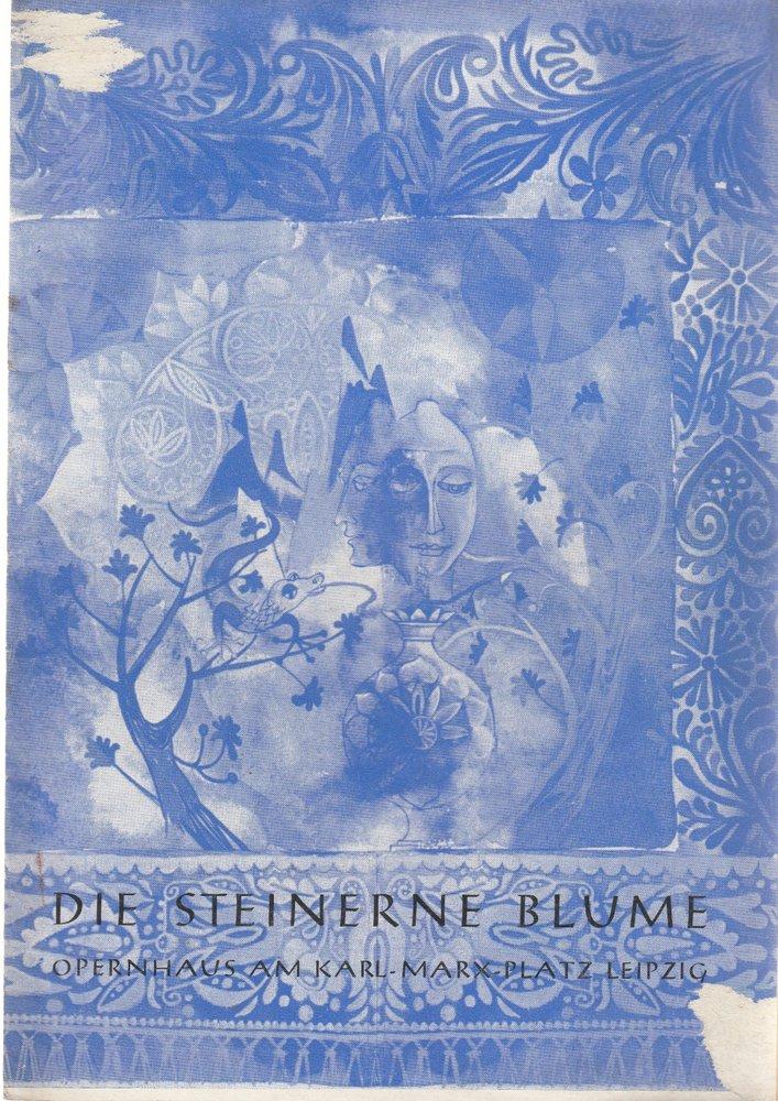 Programmheft Sergej Prokofjew DIE STEINERNE BLUME Theater Leipzig 1968