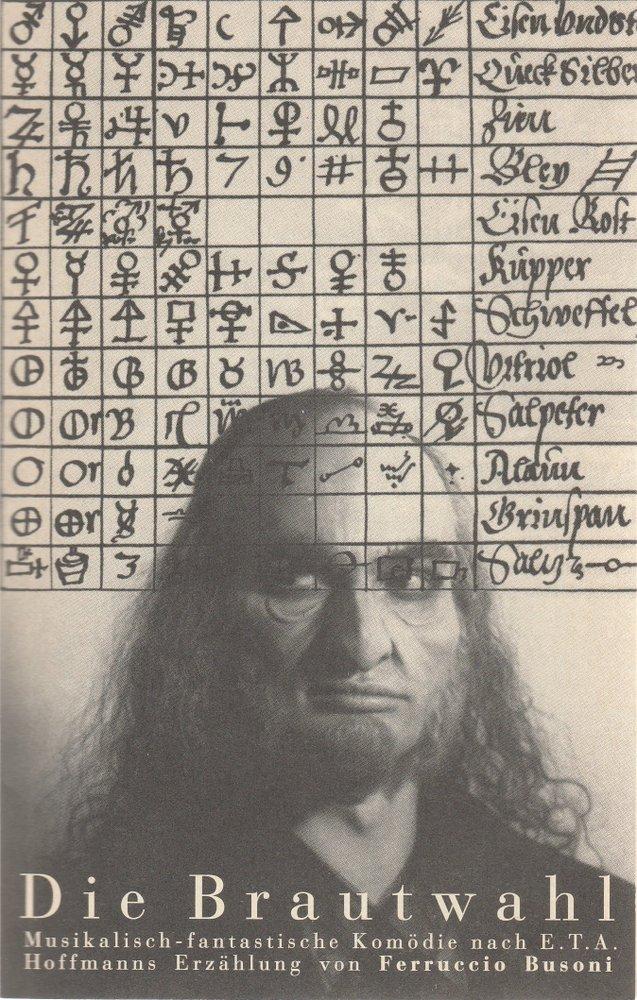 Programmheft Ferruccio Busoni DIE BRAUTWAHL Staatsoper Unter den Linden 1992
