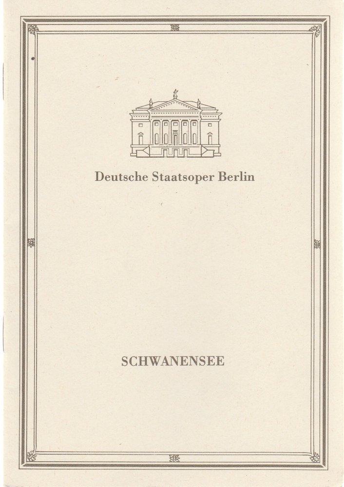 Programmheft P. I. Tschaikowski SCHWANENSEE Deutsche Staatsoper Berlin 1986
